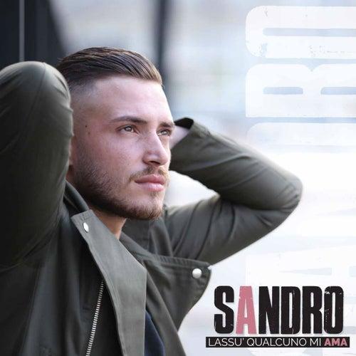 Lassù qualcuno mi ama von Sandro