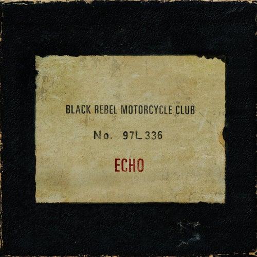 Echo von Black Rebel Motorcycle Club