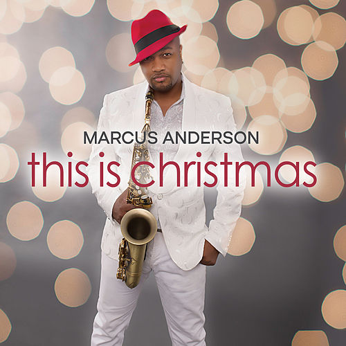This is Christmas by Marcus Anderson