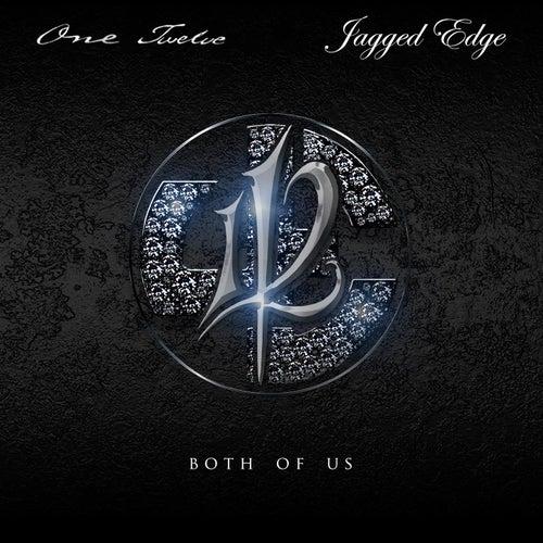 Both Of Us (feat. Jagged Edge) von 112