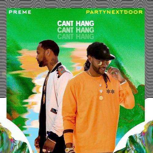 Can't Hang van Preme