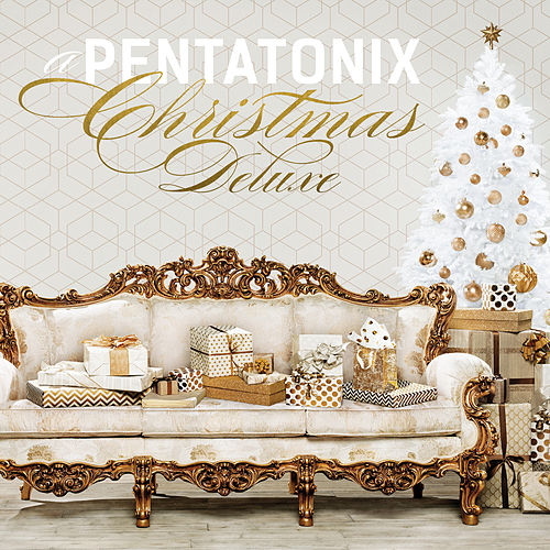 A Pentatonix Christmas Deluxe by Pentatonix