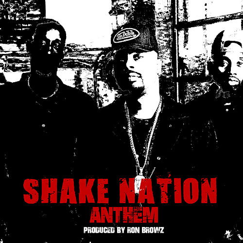 Shake Nation Anthem by Ron Browz