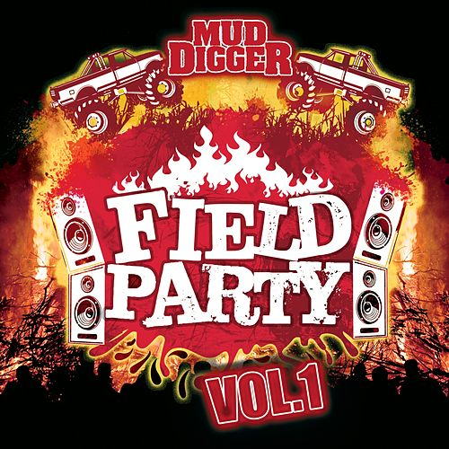 Mud Digger Field Party, Vol. 1 by Various Artists