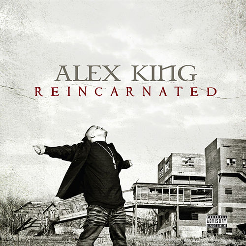 Reincarnated by Alex King
