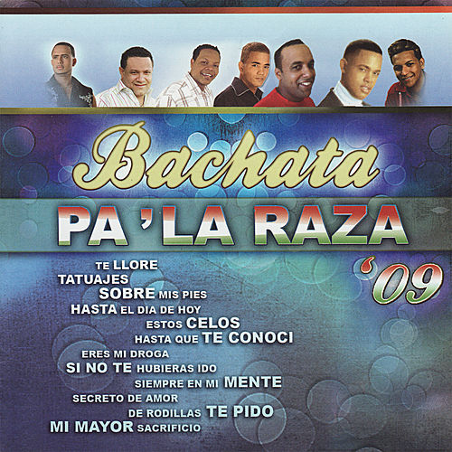 Bachata Pa' La Raza '09 de Various Artists