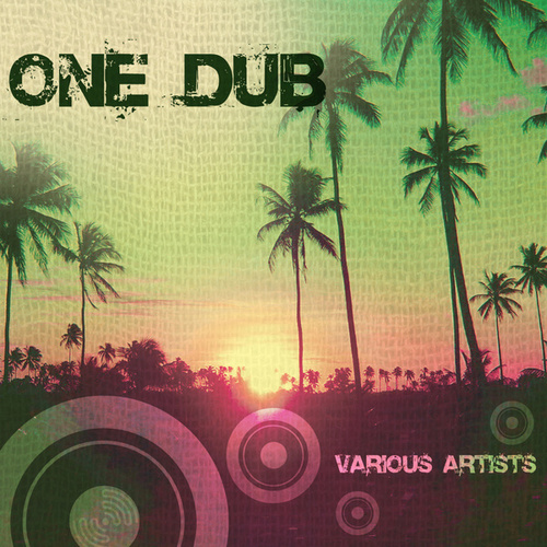 One Dub by Various Artists