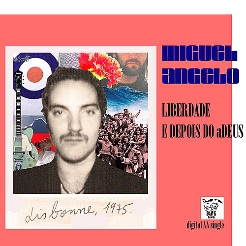 Liberdade 25 Abril - EP by Miguel Angelo