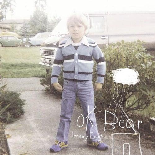 OK Bear by Jeremy Enigk