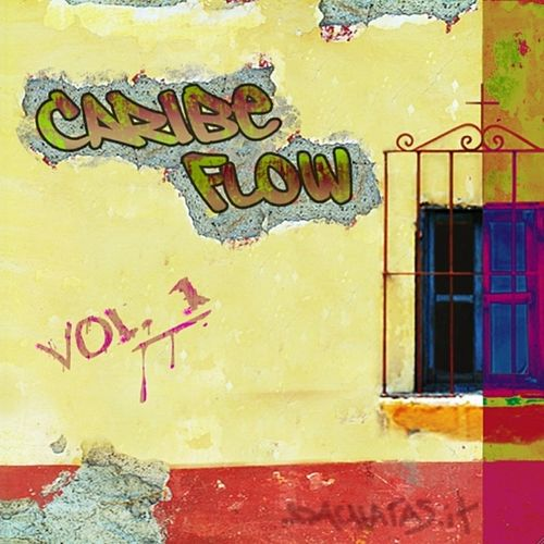 Caribe flow vol. 1 de Various Artists