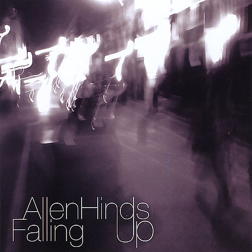 Falling Up by Allen Hinds