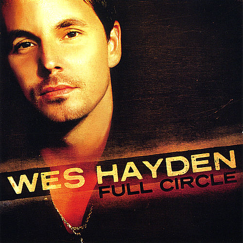 Full Circle by Wes Hayden