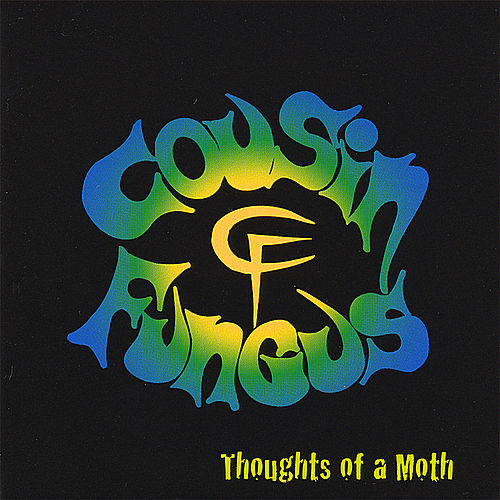 Thoughts of a Moth von Cousin Fungus