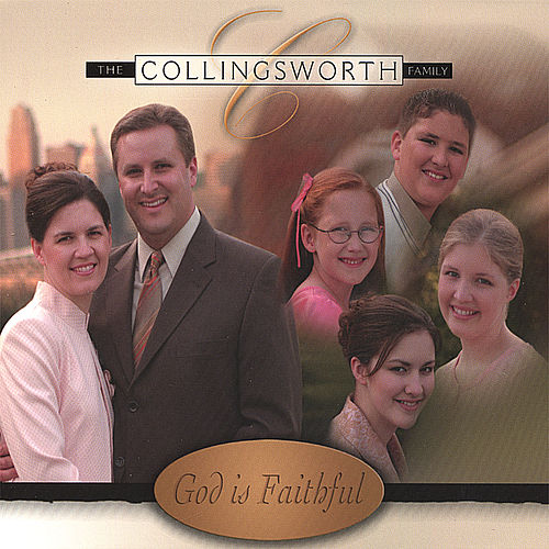 God Is Faithful von The Collingsworth Family