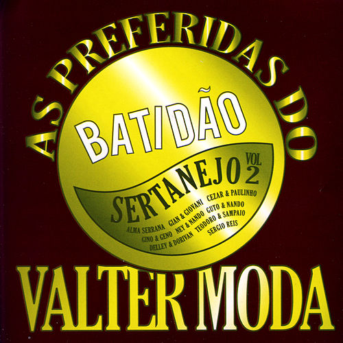As Preferidas do Valter Moda de Various Artists