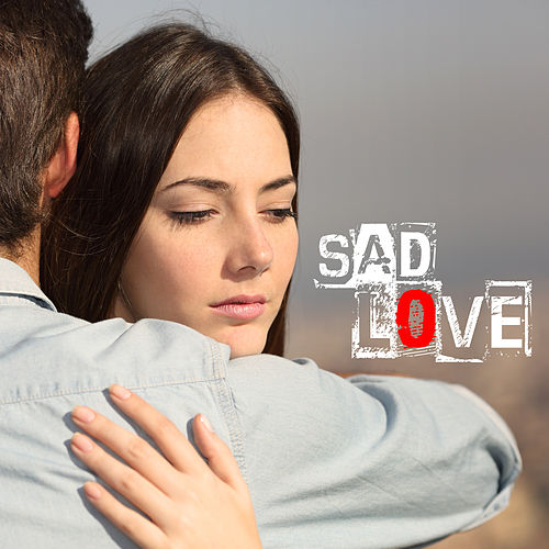Sad Love de Various Artists