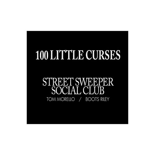 100 Little Curses by Street Sweeper Social Club