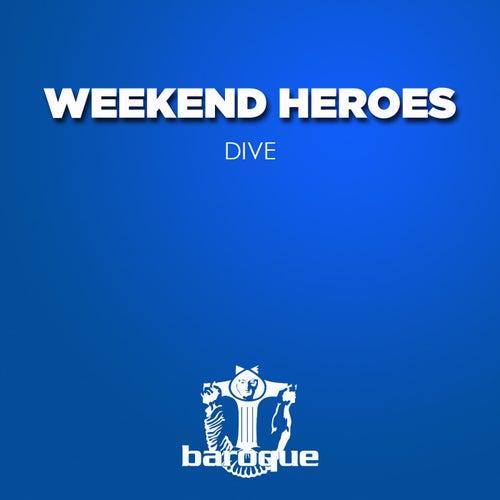 Dive de Weekend Heroes