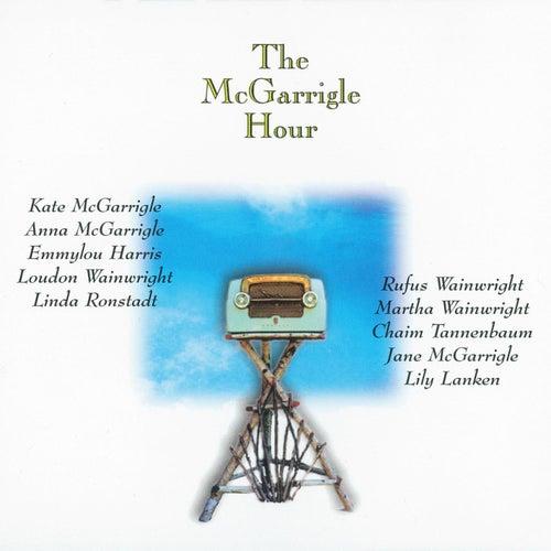 The McGarrigle Hour de Kate and Anna McGarrigle