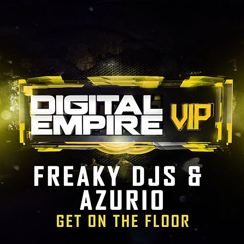 Get On The Floor by Freaky DJ's