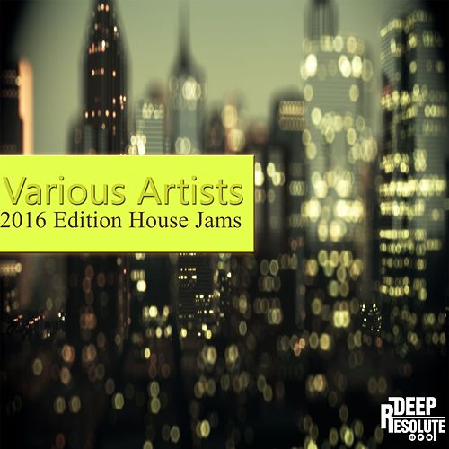 2016 Edition House Jams - EP by Various Artists