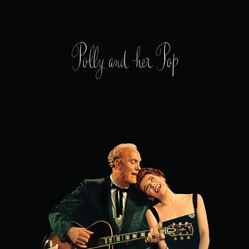 Polly & Her Pop by Polly Bergen