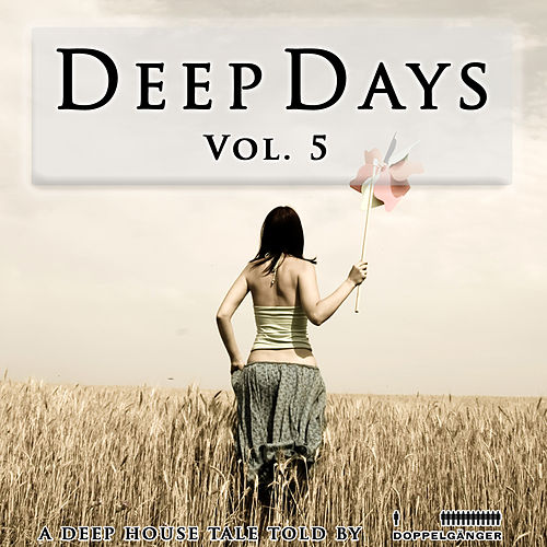 Deep Days, Vol. 5 von Various Artists