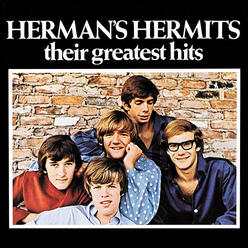 HERMAN'S HERMITS THEIR GREATEST HITS by Herman's Hermits