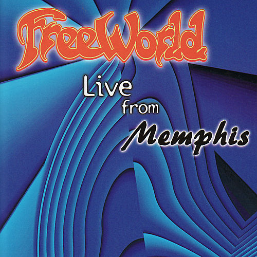 Live from Memphis de FreeWorld