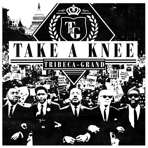 Take A Knee by Tribeca-Grand