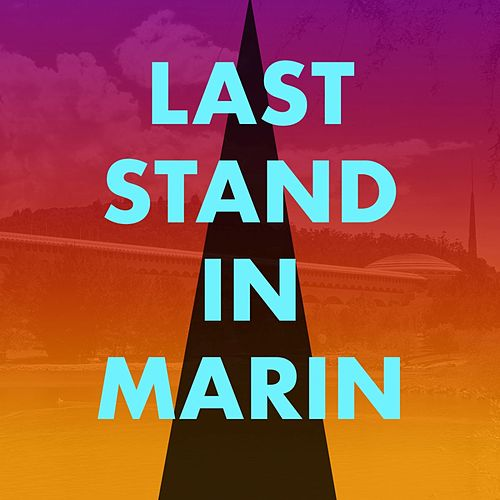 Last Stand in Marin (Live) de New Riders Of The Purple Sage