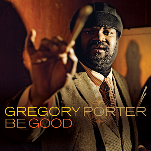Be Good de Gregory Porter