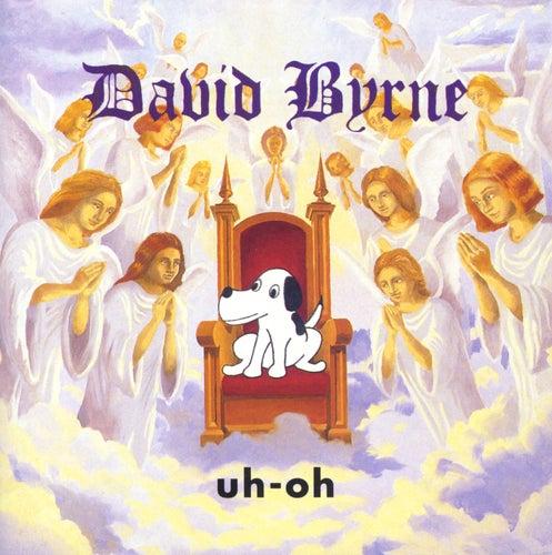 Uh-Oh von David Byrne
