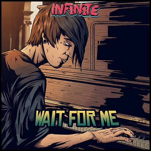 Wait for Me di Inf1n1te