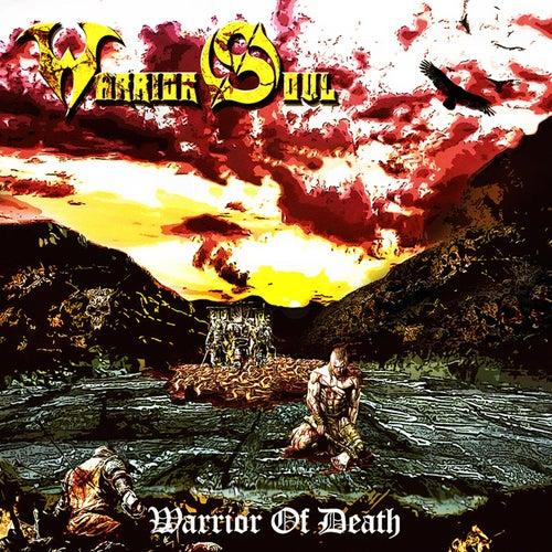 Warrior of Death by Warrior Soul