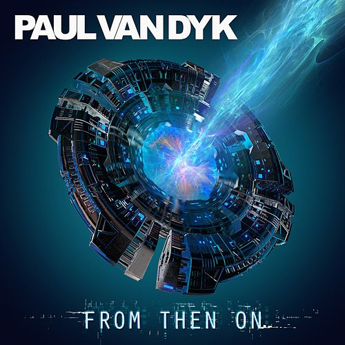 From Then On de Paul Van Dyk
