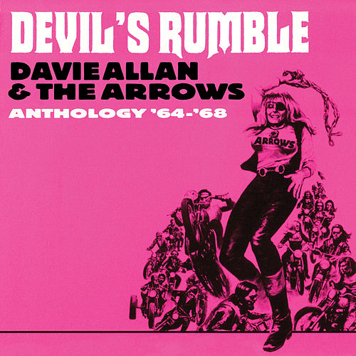 Devil's Rumble: Anthology '64-'68 von Davie Allan & the Arrows