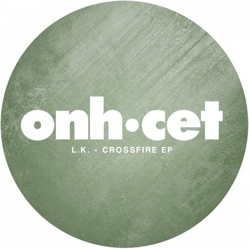 Crossfire - Single von LK