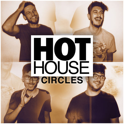 Circles by Hot House