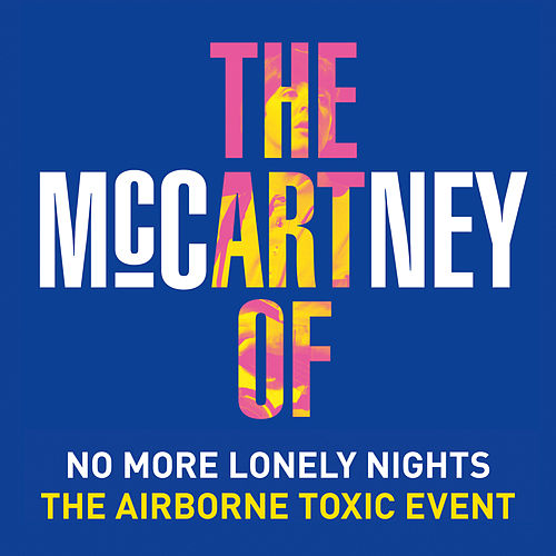 No More Lonely Nights by The Airborne Toxic Event