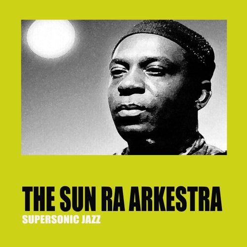 Supersonic Jazz de Sun Ra
