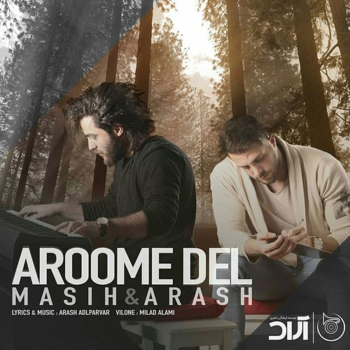 Aroome Del by Arash Ap Masih