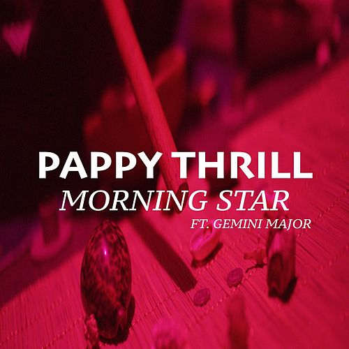 Morning Star de Pappy Thrill