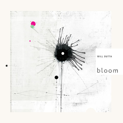 Bloom by Will Dutta