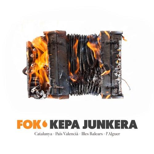 Fok de Kepa Junkera