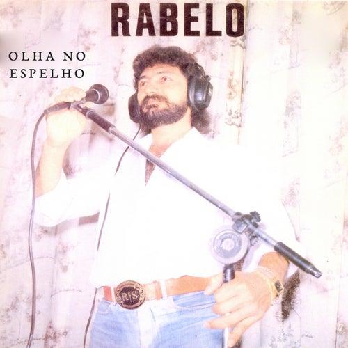 Olha no Espelho von Rabelo