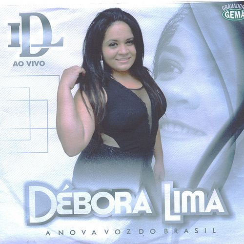 A Nova Voz do Brasil (Ao Vivo) von Débora Lima
