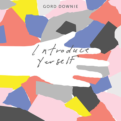 Introduce Yerself de Gord Downie