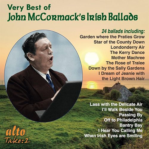 The Very Best of John McCormack's Irish & Other Ballads by John McCormack