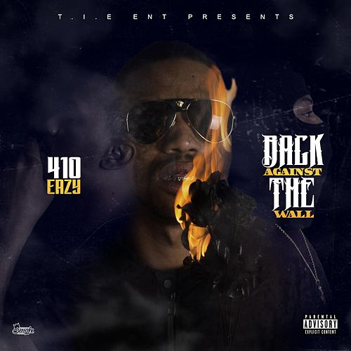 Back Against the Wall de 410Eazy